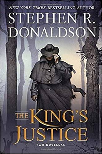 The King's Justice, Donaldson, Stephen R.