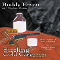 Sizzling Cold Case Audiobook by Buddy Ebsen, Darlene Quinn Narrated by William E. Fortier