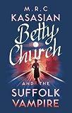 Betty Church and the Suffolk Vampire (A Betty Church Mystery)