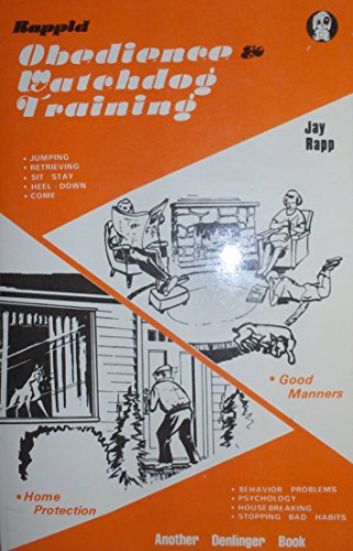Rappid Obedience and Watchdog Training