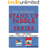 The Ultimate Stand Up Paddle Guide Series - Book 1 & 2 (Stand Up Paddle Guides 3)