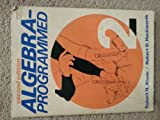 Algebra Programmed, Robert H. Alwin and Robert D. Hackworth, 0130220205