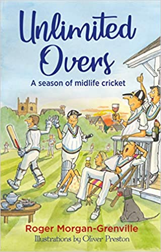 Unlimited Overs: A Season of Midlife Cricket: Amazon co uk: Roger