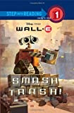 Smash Trash! ( Wall - E Step into Reading Step 1)