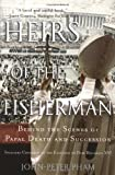 Heirs of the Fisherman, John-Peter Pham, 0195305612