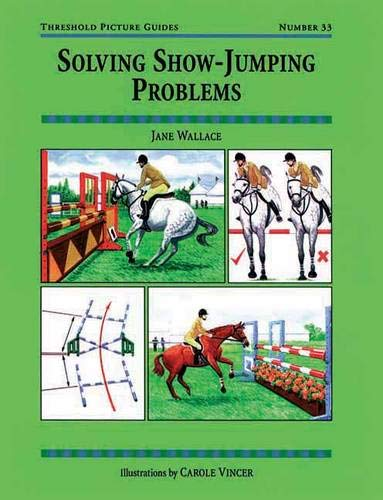 - Solving Show-Jumping Problems (Threshold Picture Guides)