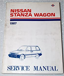 1987 nissan stanza wagon factory service manual (m10 series, complete  volume): nissan motor company: amazon com: books