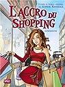 L'accro du shopping, Tome 1 : Confessions par Li