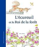 """Afficher """"L'écureuil et le roi de la forêt"""""""