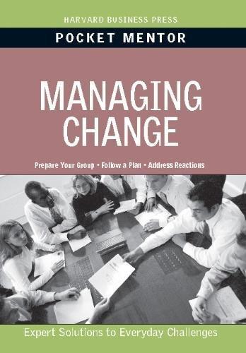 Managing Change (Pocket Mentor)