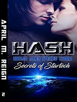 HASH: Secrets of Startech (Book #2) (Imprint Series) by [Reign, April M.]