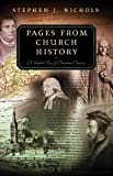 Pages From Church History: A Guided Tour of Christian Classics