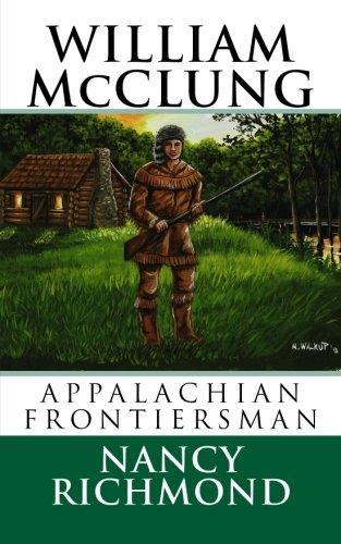 Download William McClung Appalachian Frontiersman pdf epub