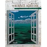 La science agricole