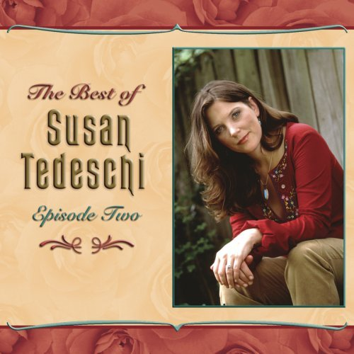 Best of Susan Tedeschi: Episode 2 by Susan Tedeschi