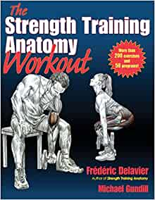 the strength training anatomy workout frederic delavier pdf