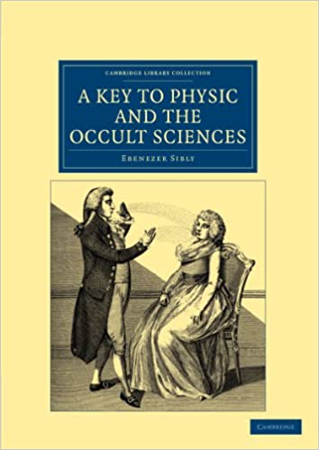 A Key to Physic, and the Occult Sciences (Cambridge Library