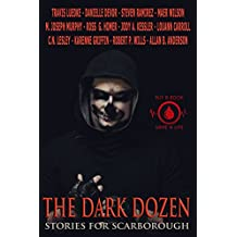 The Dark Dozen: Stories for Scarborough