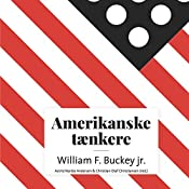 William F. Buckley jr. (Amerikanske tænkere) | Astrid Nonbo Andersen, Christian Olaf Christiansen