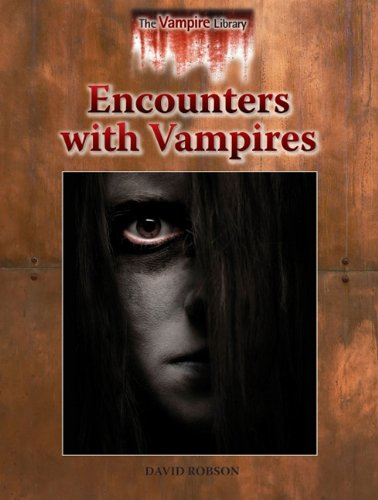 Download Encounters with Vampires (Vampire Library) PDF