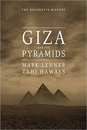 Giza and the pyramids the definitive history mark lehner zahi giza and the pyramids the definitive history mark lehner zahi hawass 9780226425696 amazon books gumiabroncs Choice Image