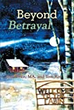 Beyond Betrayal, Jerry Price Ma and Tom Roy, 1462722296