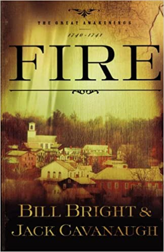 Book Fire: 1740-1741 (The Great Awakenings Series #1)