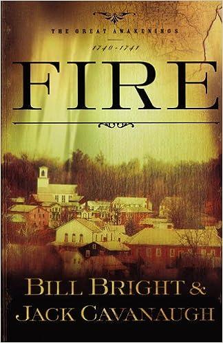 Fire: 1740-1741 (The Great Awakenings Series #1)