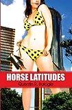 Horse Latitudes, Quentin R. Bufogle, 1607035235