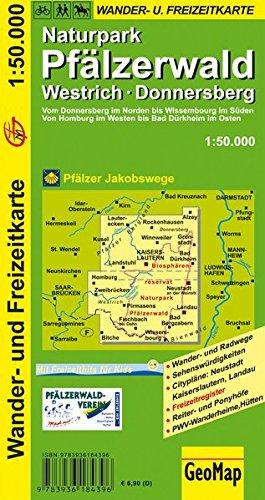 Naturpark Pfälzer Wald 1 : 50 000. Wander- und Freizeitkarte. Westrich - Donnersberg Landkarte – Folded Map, 1. Juni 2006 GeoMap GeoCenter 3936184399 Karten