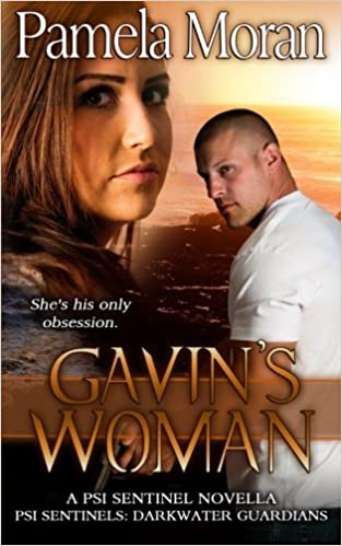 Gavin's Woman (A PSI Sentinel Novella - Darkwater Guardians) (PSI Sentinels: Guardians of the Psychic Realm)