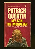 img - for MY SON, THE MURDERER -- BARGAIN BOOK book / textbook / text book