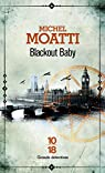Blackout Baby par Moatti