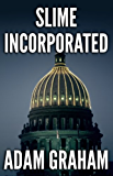 Slime Incorporated (Cole Ustick Mysteries Book 1)