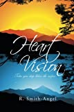 Heart Vision, R. Smith-Angel, 1493123521
