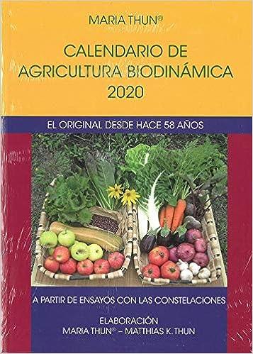 2020).calendario de agricultura biodinamica: Thun, Maria