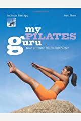 By Anya Hayes - My Pilates Guru: Your Ultimate Pilates Instructor (2013-01-31) [Paperback] Paperback