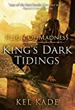 Reign of Madness (Kings Dark Tidings Book 2)