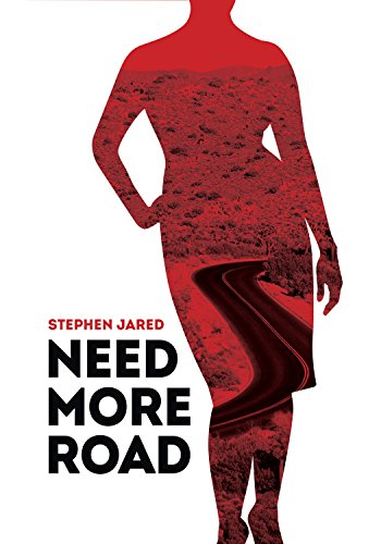 Need More Road by [Jared, Stephen]