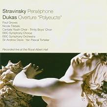 Stravinsky: Persephone / Dukas: Overture Polyeucte