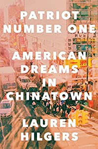 Patriot Number One: American Dreams in Chinatown from Crown