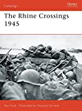The Rhine Crossings 1945 (Campaign)