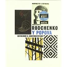 Rodchenko y Popova / Rodchenko and Popova: Definiendo El Constructivismo / Defining Constructivism