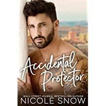 Accidental Protector: A Marriage Mistake Romance