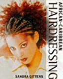 img - for African-Caribbean Hairdressing: Hairdressing Training Board/Macmillan by Sandra Gittens (2001-03-03) book / textbook / text book