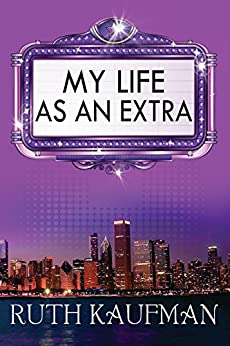 My Life as an Extra by [Kaufman, Ruth]