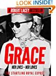Grace: Her Lives, Her Loves - the def...
