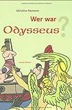 Wer war Odysseus?