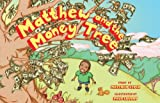 Matthew and the Money Tree