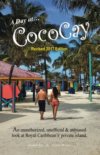 a-day-on-cococay-an-unauthorized-unofficial-unbiased-look-at-royal-caribbeans-private-island-travel-